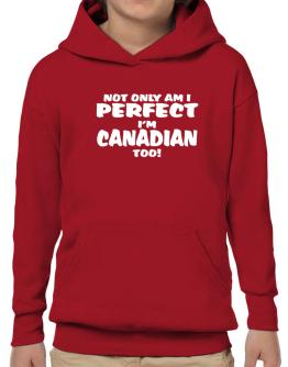Not Only Am I Perfect, I