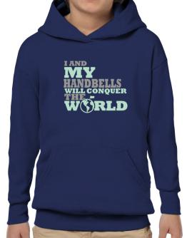 I And My Handbells Will Conquer The World Hoodie-Boys