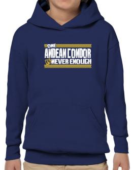 One Andean Condor Is Never Enough Hoodie-Boys