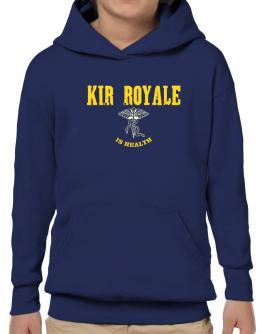 Kir Royale Is Health Hoodie-Boys