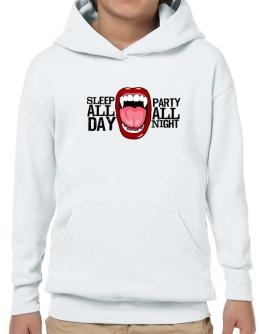 Sleep all day. Party all night Hoodie-Boys