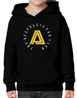 The Acacallis Fan Club Hoodie-Girls