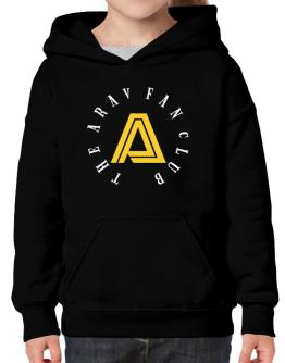 The Arav Fan Club Hoodie-Girls