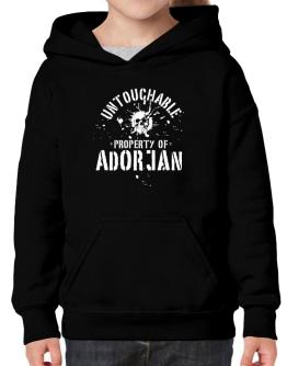 Untouchable : Property Of Adorjan Hoodie-Girls
