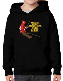 Aboriginal Affairs Administrator Ninja League Hoodie-Girls