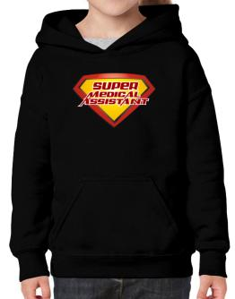 Super Medical Assistant Hoodie-Girls
