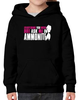 Anything You Want, But Ask Me In Ammonite Hoodie-Girls