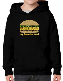 Adamorobe Sign Language My Favorite Food Hoodie-Girls