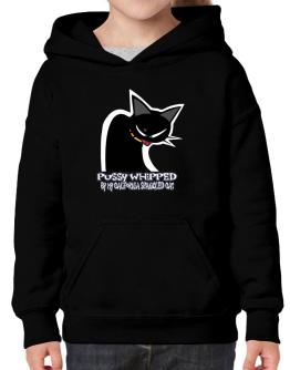 Pussy Whipped By My California Spangled Cat Hoodie-Girls