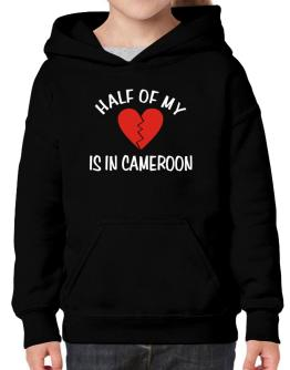 Half Of My Heart Is In Cameroon Hoodie-Girls