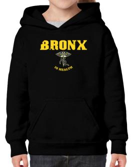 Bronx Is Health Hoodie-Girls