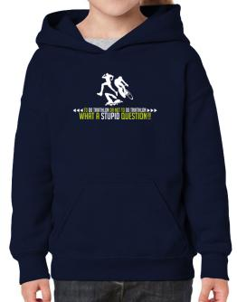 To do Triathlon or not to do Triathlon, what a stupid question!! Hoodie-Girls