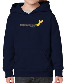 """ American Football - Only for the brave "" Hoodie-Girls"