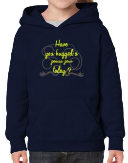 Have You Hugged A Jesus Jew Today? Hoodie-Girls