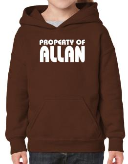 """ Property of Allan "" Hoodie-Girls"