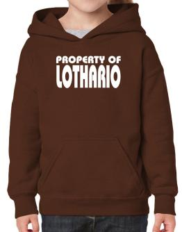 """ Property of Lothario "" Hoodie-Girls"