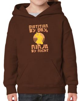 Dietitian By Day, Ninja By Night Hoodie-Girls