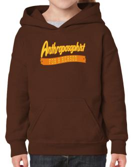 Anthroposophist For A Reason Hoodie-Girls