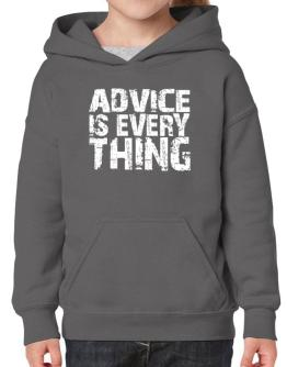 Advice Is Everything Hoodie-Girls