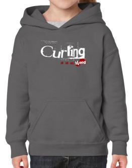 Curling Is In My Blood Hoodie-Girls