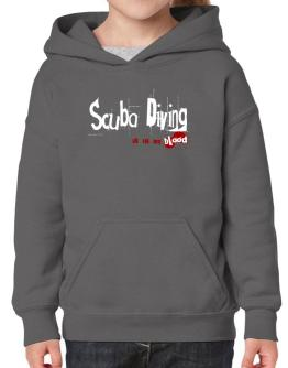 Scuba Diving Is In My Blood Hoodie-Girls