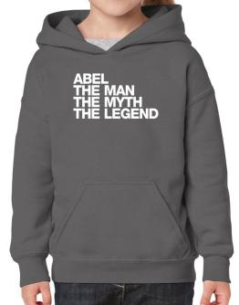 Abel the man the myth the legend Hoodie-Girls