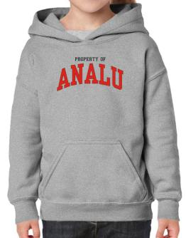 Property Of Analu Hoodie-Girls