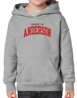 Property Of Anderson Hoodie-Girls