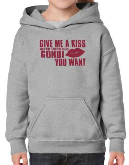 Give Me A Kiss And I Will Teach You All The Gondi You Want Hoodie-Girls