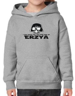 I Can Teach You The Dark Side Of Erzya Hoodie-Girls
