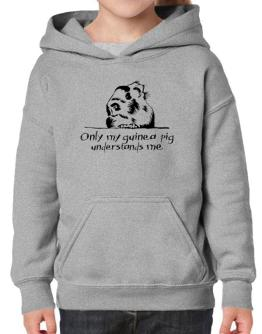 Only my guinea pig understands me Hoodie-Girls