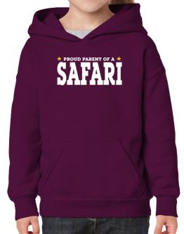 PROUD PARENT OF A Safari Hoodie-Girls
