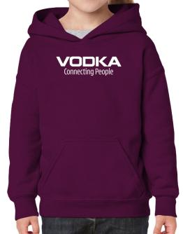 Vodka Connecting People Hoodie-Girls