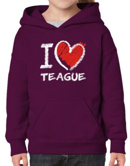 I love Teague chalk style Hoodie-Girls