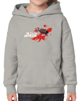 There Is No Justification Hoodie-Girls