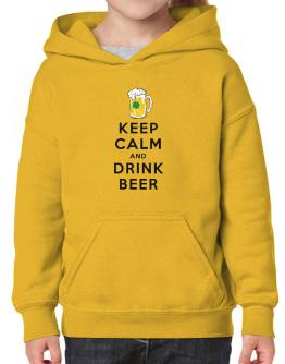 Keep calm and drink beer Hoodie-Girls
