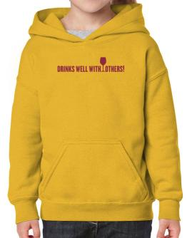 Drinks Well With Others Hoodie-Girls