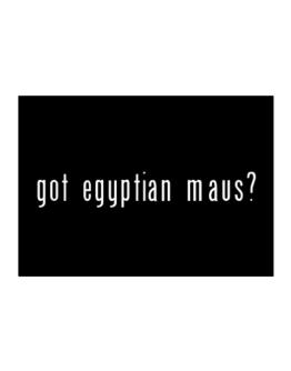 Got Egyptian Maus? Sticker