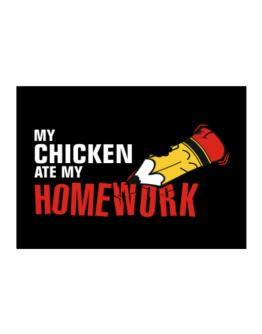 My Chicken Ate My Homework Sticker
