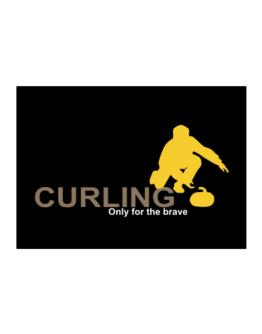 Curling - Only For The Brave Sticker