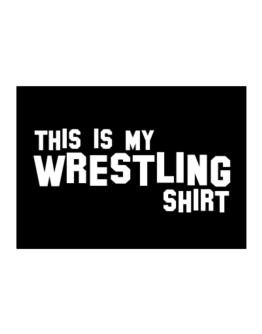 This Is My Wrestling Shirt Sticker