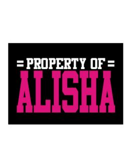 Property Of Alisha Sticker