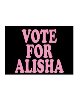 Vote For Alisha Sticker