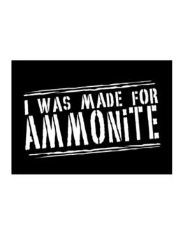 I Was Made For Ammonite Sticker