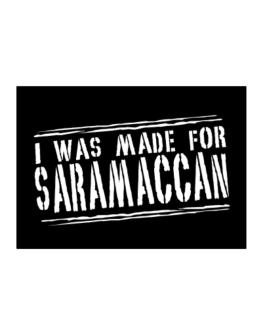 I Was Made For Saramaccan Sticker