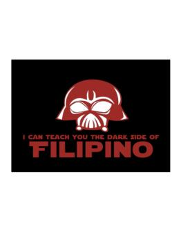I Can Teach You The Dark Side Of Filipino Sticker