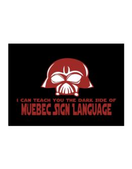 I Can Teach You The Dark Side Of Quebec Sign Language Sticker