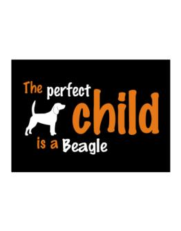 The Perfect Child Is A Beagle Sticker