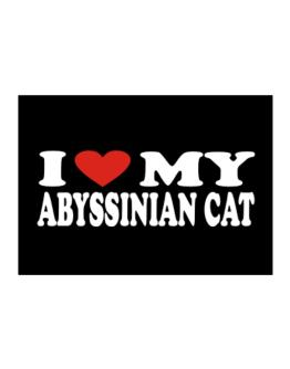 I Love My Abyssinian Sticker