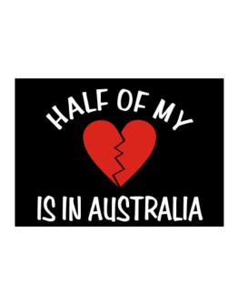 Half Of My Heart Is In Australia Sticker